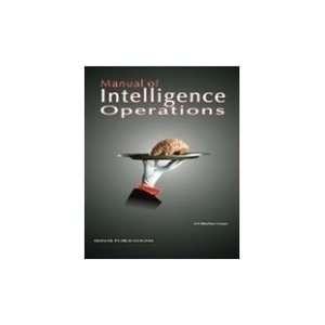 of Intelligence Operations (9788170493884) US Marine Corps Books
