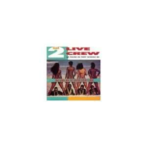 As Clean as They Wanna Be [Vinyl] 2 Live Crew Music