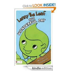 Lenny the Leaf Has a Wonderful Day: Michael J. Thompson:
