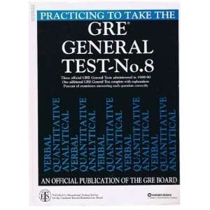 Practicing to Take the Gre General Test, No 8 Educational Testing