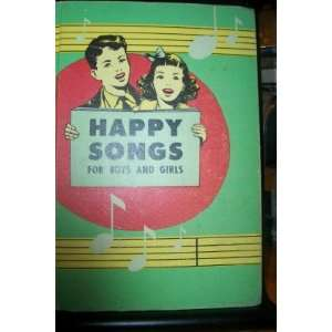 Happy Songs for Boys and Girls: The Sabbath School Department: