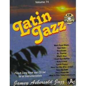 Vol. 74, Latin Jazz (Book & CD Set) 0417633007427  Books