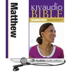 KJV Audio Bible Matthew (Dramatized) (Audible Audio