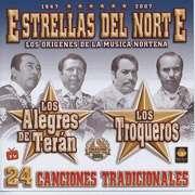 Estrellas Del Norte: Los Alegres De Teran / Los Troqueros