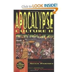 Apocalypse Culture II (9780922915576) Adam Parfrey Books