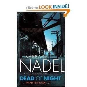 of Night (Inspector Ikmen Mysteries) [Hardcover] Barbara Nadel Books