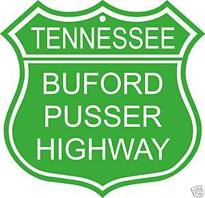 Buford Pusser Tennessee Sheriff Highway sign