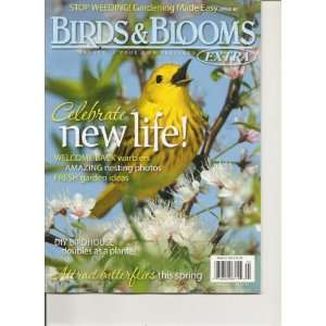 Birds & Blooms Magazine (Celebrate new life welcome back