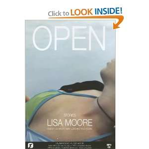 Open (9780973422382): Lisa Moore, Mary Lewis, Holly Hogan: Books