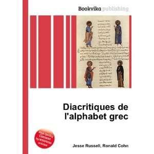 Diacritiques de lalphabet grec: Ronald Cohn Jesse Russell: Books