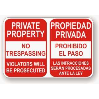 Private Property No Trespassing English And Spanish