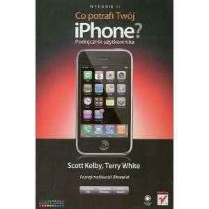 uzytokownkia (9788324621323) Scott Kelby, Terry White Books