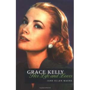 Life and Loves of Grace Kelly (9781861057846) Jane Ellen