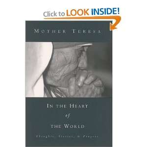of the World Thoughts, Stories and Prayers Mother Teresa Books