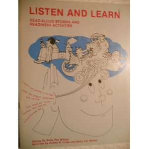 Listen and Learn Read aloud Stories and Readiness Activities