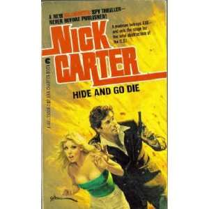 Hide and Go Die (9780441330683) Nick Carter Books