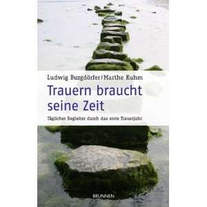 erste Trauerjahr  Ludwig Burgdörfer, Marthe Kuhm Bücher