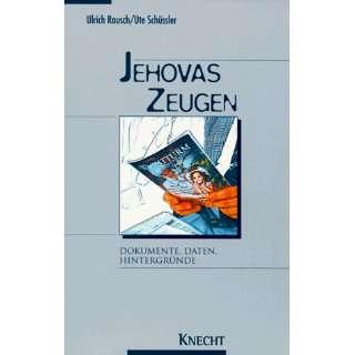 Jehovas Zeugen: .de: Ulrich Rausch, Ute Schüssler: Bücher