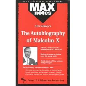 Autobiography of Malcolm X as Told to Alex Haley, the