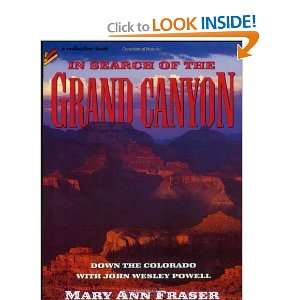 Search of the Grand Canyon Down the Colorado with John Wesley Powell