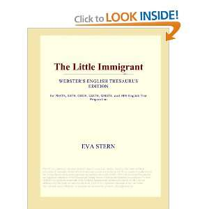 Little Immigrant (Websters English Thesaurus Edition): Eva Stern