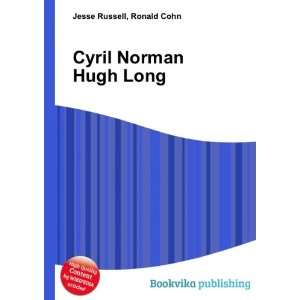 Cyril Norman Hugh Long Ronald Cohn Jesse Russell Books