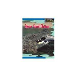 River Food Chains (Food Webs) (9781403458667): Emma Lynch