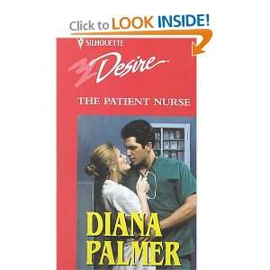 The Patient Nurse (9780373046522): Diana Palmer: Books