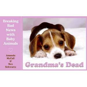 Grandmas Dead Breaking Bad News with Baby Animals