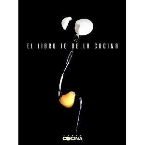 El libro 10 de la cocina/ The Top Cookery Book (Spanish