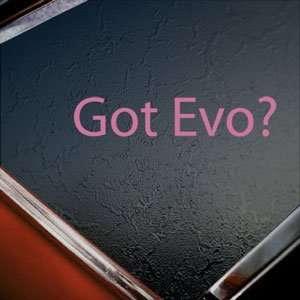 Got Evo? Pink Decal Mitsubishi Lancer Evolution Car Pink