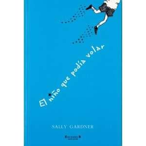 El nino que podia volar (Ninos magicos series) Sally Gardner, Sonia