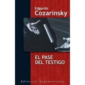 El pase del testigo / The Witness Pass (Spanish Edition