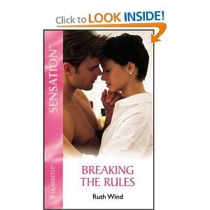 Breaking The Rules (Silhouette Intimate Moments