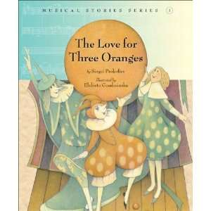 The Love for Three Oranges (Musical Stories series