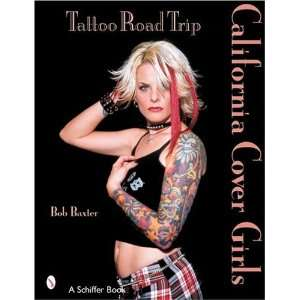 Tattoo Road Trip: California Cover Girls (9780764319372