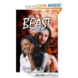 The Beast Within: Charisma Knight:  Kindle Store
