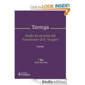 Studio su un tema dal Tannhauser di R. Wagner Sheet Music F. Tarrega