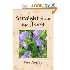 Straight from the Heart (9781446726556) Win Dancey Books