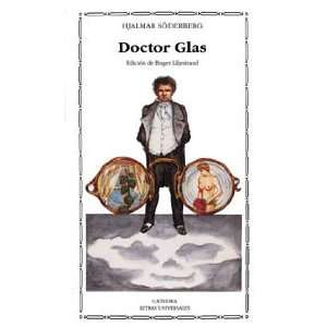 Doctor glass (Spanish Edition) (9788437610665) Hjalmar