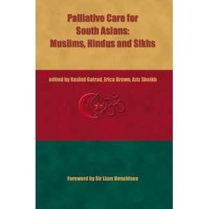 Sikhs (9781856422772): Rashid Gatrad, Erica Brown, Aziz Sheikh: Books