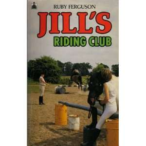 Jills Riding Club (Knight Books) (9780340042489) Ruby