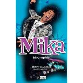 Mika   Biographie de Brigitte Hemmerlin