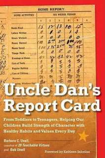 Uncle Dans Report Card: From Toddlers to Teenagers, Helping Our