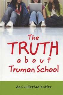 The Truth about Truman School by Dori Hillestad Butler   Reviews