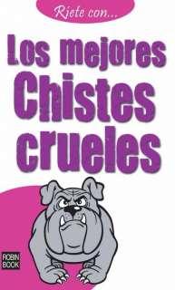 LOS MEJORES CHISTES CRUELES   VV.AA.. Resumen del libro y comentarios