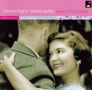 Lifescapes   Moonlight Serenade Best of Big Band CD