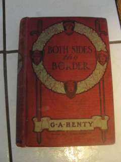 BOTH SIDES THE BORDER,1903 ANTIQUE 98YR OLD BOOK