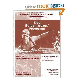 Das Golden Waves Programm. (9783833005008): Anja