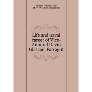 Life and naval career of Vice Admiral David Glascoe